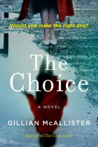 Gillian McAllister, The Choice