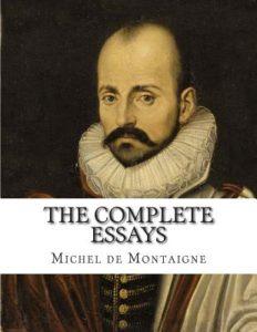 Michel de Montaigne, Essays