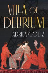 villa of delirium, adrien goetz