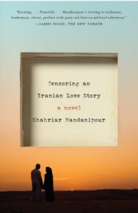 Censoring an Iranian Love Story_Shahriar Mandanipour