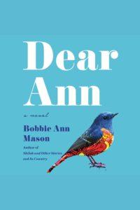 Dear Ann_Bobbie Ann Mason