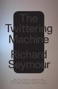 The Twittering Machine_Richard Seymour