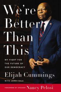 We're Better Than This_Elijah Cummings