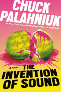 the invention of sound_chuck palahniuk