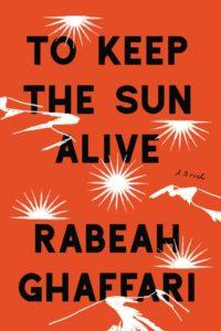 to keep the sun alive_rabeah ghaffari