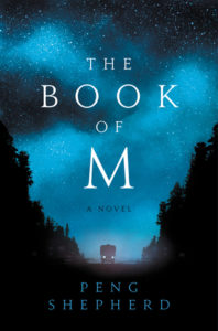 Peng Shepherd, The Book of M (2018)