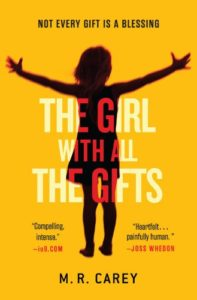 M. R. Carey, The Girl with All the Gifts (2014)