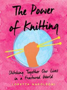ThePowerofKnitting by Loretta Napoleoni