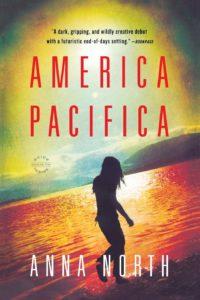 Anna North, America Pacifica (2011)