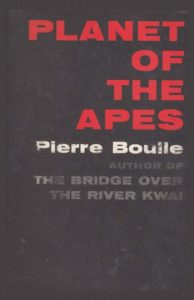 Pierre Boulle, tr. Xan Fielding, Planet of the Apes (1963)