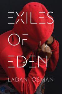 Ladan Osman, Exiles of Eden