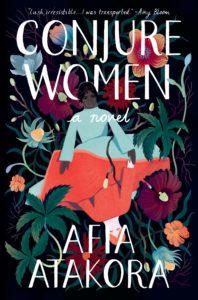 Afia Atakora_Conjure Women