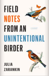 Field Notes from an Unintentional Birder