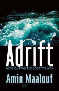 Amin Maalouf, Adrift