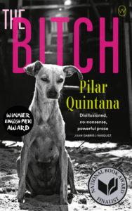 Pilar Quintana, The Bitch
