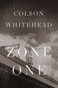 Colson Whitehead, Zone One (2011)