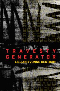 Travesty Generator by Lillian-Yvonne Bertram