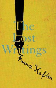 The Lost Writings_Franz Kafka