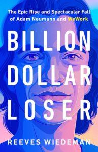 billion dollar loser_reeves wiedeman