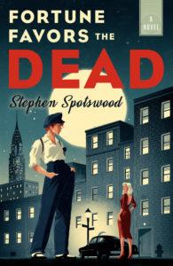 fortune favors the dead_stephen spotswood