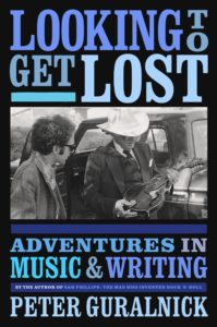 looking to get lost_peter guralnick