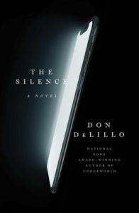the silence Don DeLillo