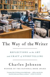Charles Johnson, The Way of the Writer: Reflections on the Art and Craft of Storytelling