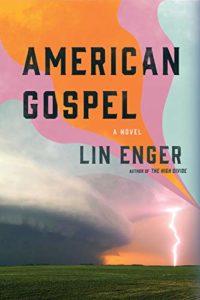 Lin Enger, American Gospel