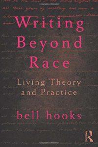 bell hooks, Writing Beyond Race