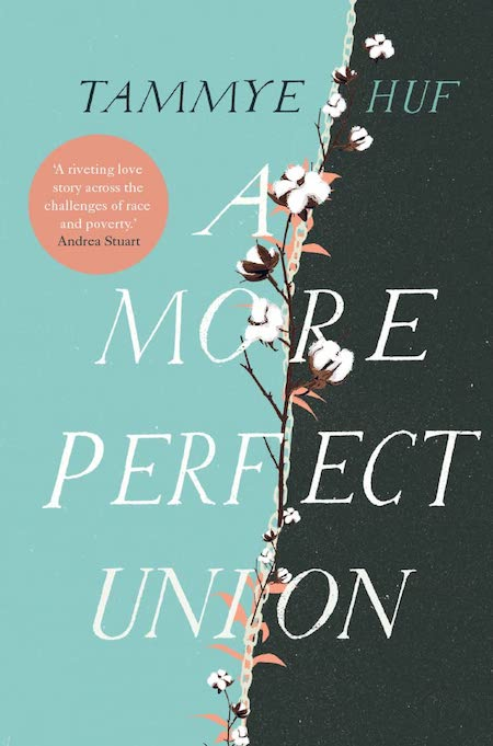 <strong>Tammye Huf, <em>A More Perfect Union</em>; cover design by Anna Morrison (Myriad Editions / October)</strong>