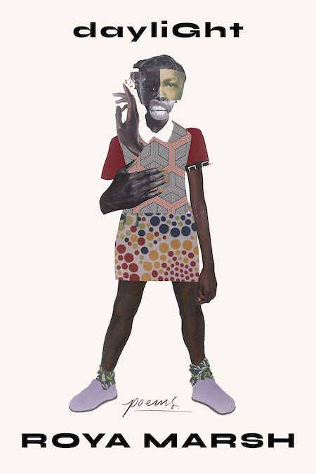 "<strong>Roya Marsh, <a href=""https://bookshop.org/a/132/9780374538897"" target=""_blank"" rel=""noopener""><em>Daylight</em></a>; cover design by Na Kim, art by Deborah Roberts (MCD x FSG, March)</strong>"