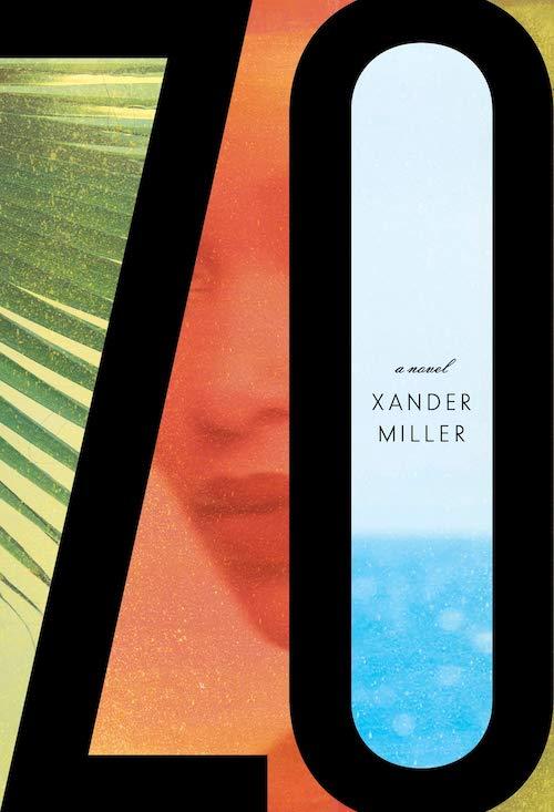 "<strong>Xander Miller, <a href=""https://bookshop.org/a/132/9781101874127"" target=""_blank"" rel=""noopener""><em>Zo</em></a>; cover design by Janet Hansen (Knopf, August)</strong>"
