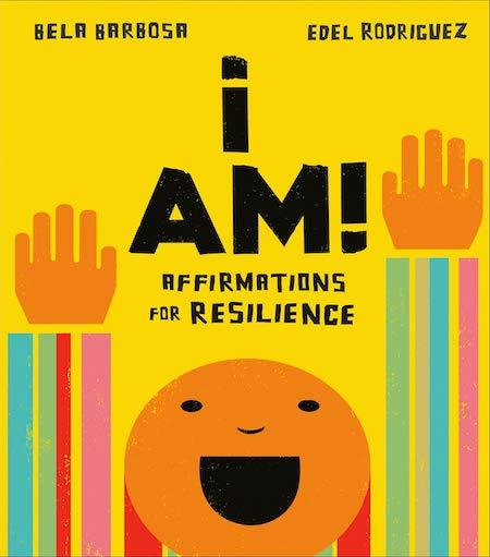 """<strong>Bela Barbosa and Edel Rodriguez, <a href=""""https://bookshop.org/a/132/9780593222799"""" target=""""_blank"""" rel=""""noopener""""><em>I Am!</em></a>; cover design by Maria Elias (Rise x Penguin Workshop, October)</strong>"""