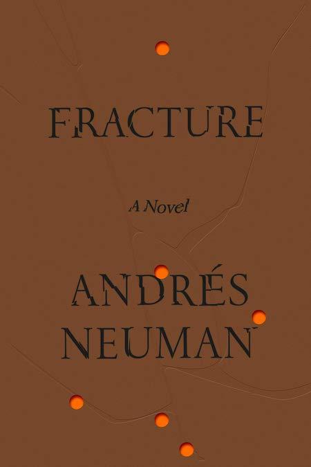 "<strong>Andrés Neuman, <a href=""https://bookshop.org/a/132/9780374158231"" target=""_blank"" rel=""noopener""><em>Fracture</em></a>; cover design by June Park (FSG, May)</strong>"
