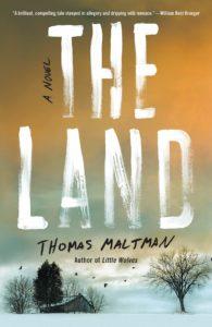 The Land by Thomas Maltman