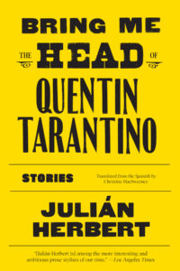 Bring Me the Head of Quentin Tarantino: Stories