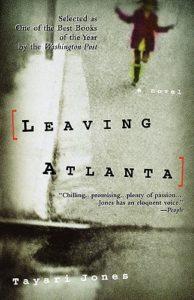 Leaving Atlanta Tayari Jones
