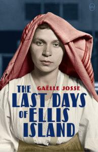 The Last Days of Ellis Island_Gaelle Josse