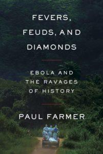 paul farmer_fevers feuds and diamonds