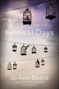 Jo Ann Beard, Festival Days,