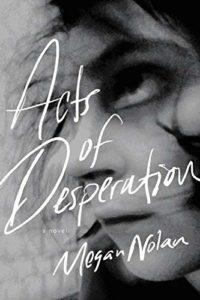 Megan Nolan,Acts of Desperation