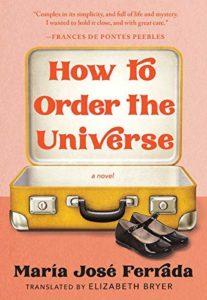 María José Ferrada, tr. Elizabeth Bryer,How to Order the Universe
