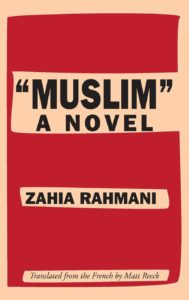 Zahia Rahmani's Muslim