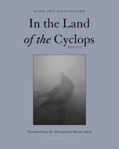Karl Ove Knausgaard, tr. Martin Aitken, In the Land of the Cyclops