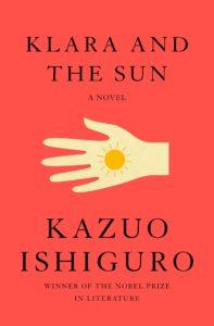 Kazuo Ishiguro, Klara and the Sun