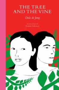 Dola de Jong, The Tree and the Vine