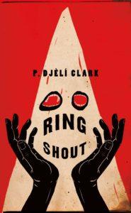 P Djèlí Clark, Ring Shout