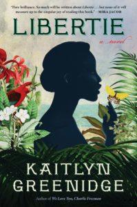 Kaitlyn Greenidge, Libertie
