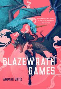 Amparo Ortiz, Blazewrath Games