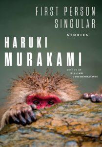 Haruki Murakami, tr. Philip Gabriel, First Person Singular
